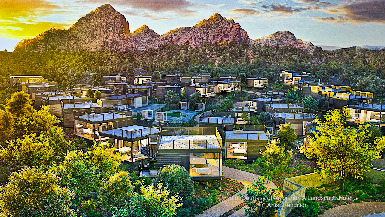 Ambiente Sedona Will Welcome the First Landscape Hotel in North America – Late 2020!