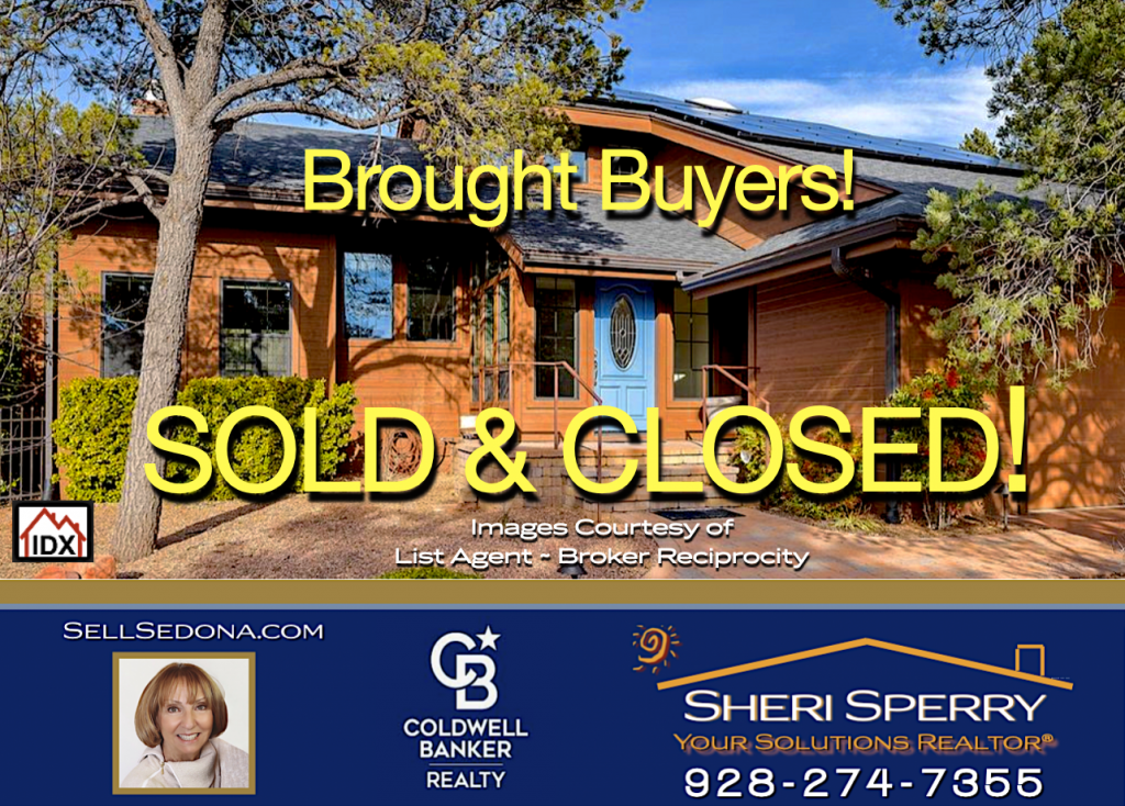 brought buyers Sheri Sperry Coldwell Banker Realty Sedona