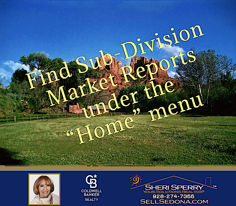 Find Sedona Sub-division Market Reports Here